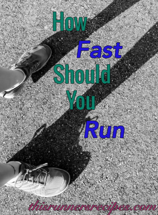 How Fast Should You Run