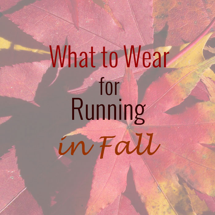 What to Wear for Running in Fall