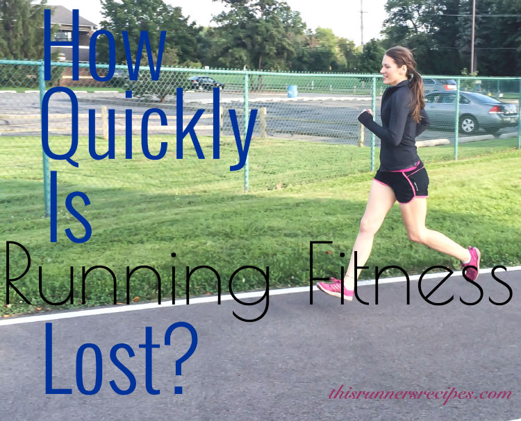 How Quickly Is Running Fitness Lost?