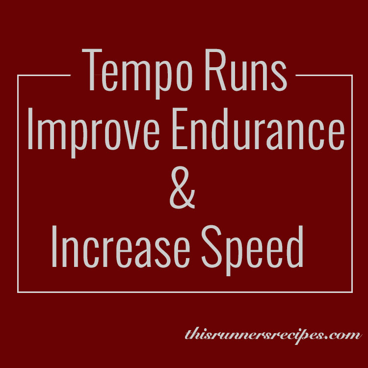 Tempo Runs and a Running Workout