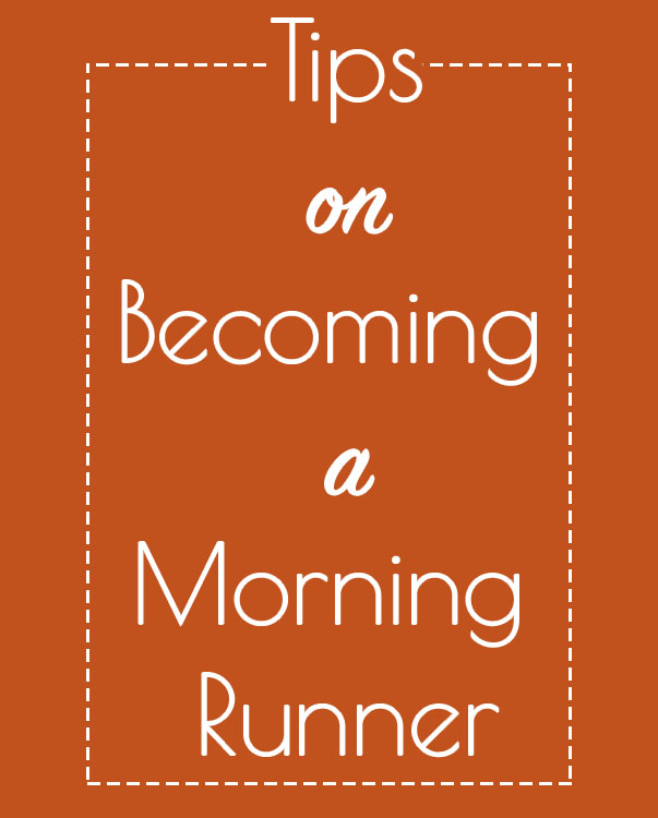 Becoming a Morning Runner