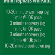 Mile Repeats and a Workout