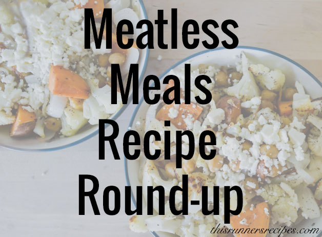Meatless Meal Round-up