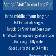 Adding Stuff to Your Long Runs