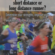 Are You a Short Distance or Long Distance Runner?