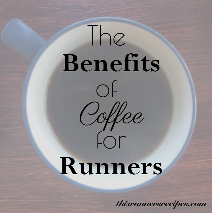 The Benefits of Coffee for Runners