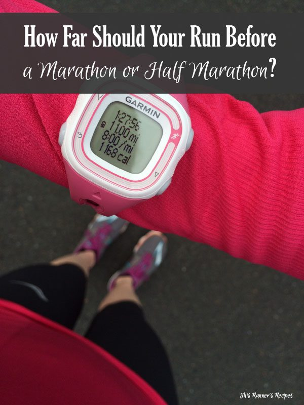 How Far Should You Run Before a Marathon or Half Marathon?