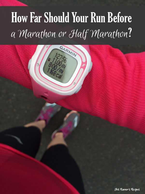 How Far Should You Run Before a Marathon or Half Marathon?