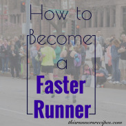 Tips on How to Become a Faster Runner