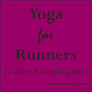 A Short and Simple Guide to Yoga for Runners