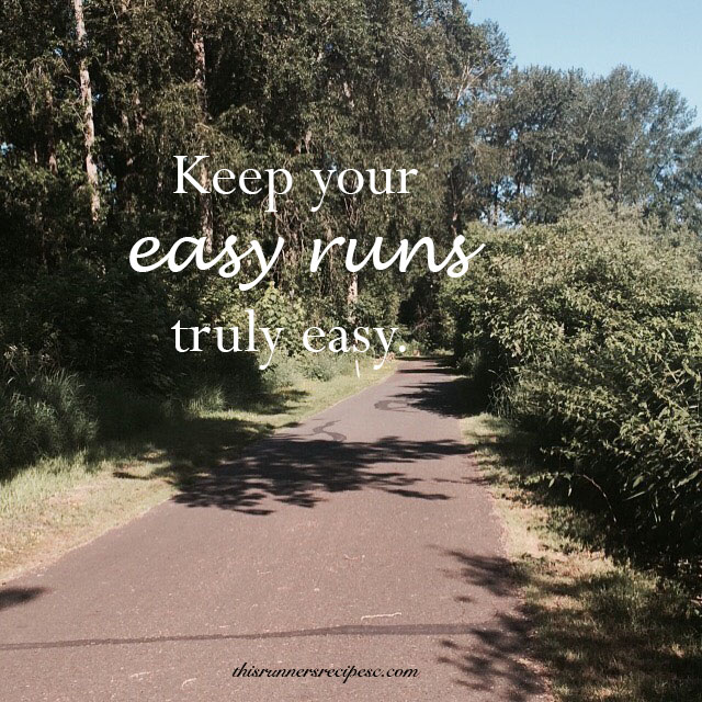 Keep your easy runs truly easy. | This Runner's Recipes