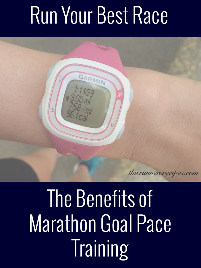 Marathon Goal Pace Training | This Runner's Recipes