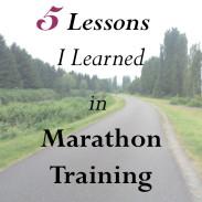 5 Things I Learned in Marathon Training So Far {Life Lately}