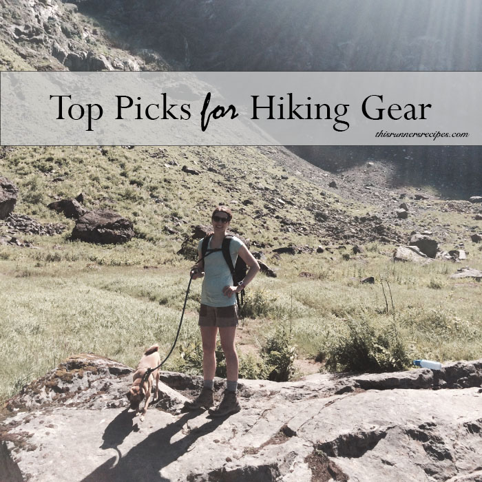 My Top Picks for Hiking Gear | This Runner's Recipes