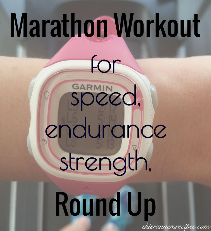 Marathon Workout Round Up