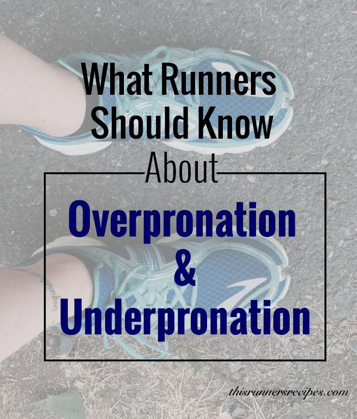 Overpronation and Underpronation