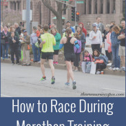 Marathon Monday: Add Races to Marathon Training + Portland Marathon Training Week 5