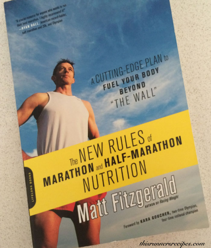 New Rules of Marathon and Half Marathon Nutrition
