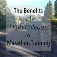 The Benefits of High Mileage {Marathon Monday} + Portland Marathon Training Week 13