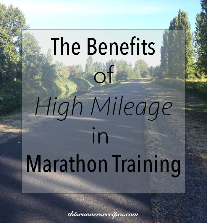 The Benefits of High Mileage in Marathon Training