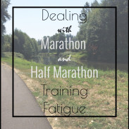 Dealing with Training Fatigue {Marathon Monday} + Portland Training Week 14