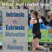 Intrinsic versus Extrinsic Motivation and Marathon Goals
