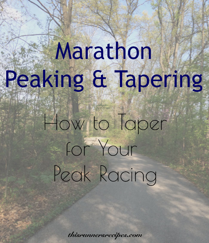 Marathon Peaking and Tapering