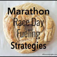 Race Day Fueling {Marathon Monday} + Portland Marathon Training Week 17
