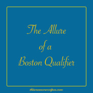 The Allure of a Boston Qualifier