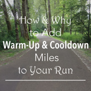 Why and How to Run Warm-Up and Cooldown Miles