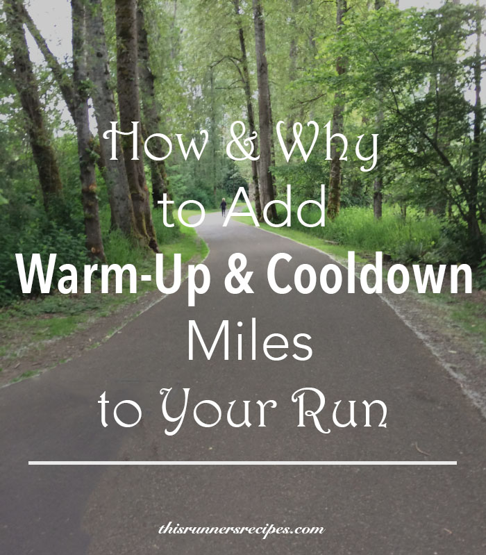 Warm-Up and Cooldown Miles