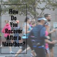 Marathon Monday: Marathon Recovery