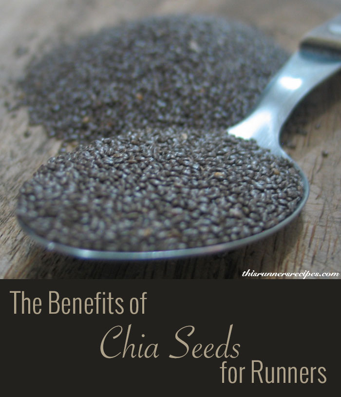 The Benefits of Chia Seeds for Runners and Chia Seed Recipe Round-Up