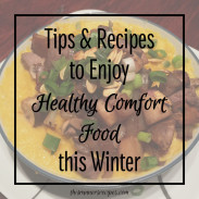 6 Tips for Eating Healthy When the Weather Gets Cold