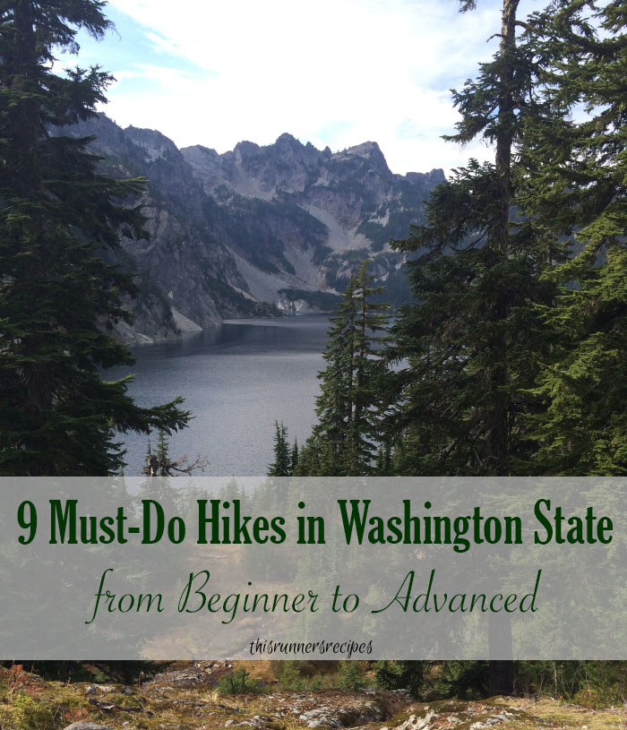 9 Must-Do Hikes in Washington State