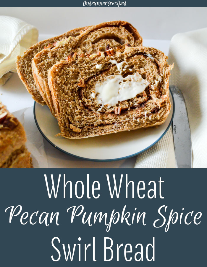 Whole Wheat Pecan Pumpkin Spice Swirl Bread