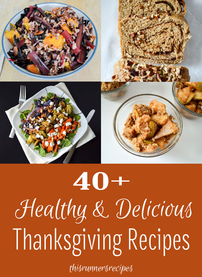 40+ Healthy and Delicious Thanksgiving Recipes
