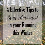 4 Tips to Stay Motivated in Your Running This Winter