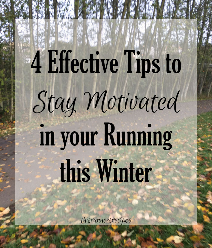 4 Effective Tips to Stay Motivated in Your Running This Winter