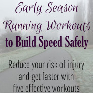 Early Season Running Workouts to Safely Build Speed