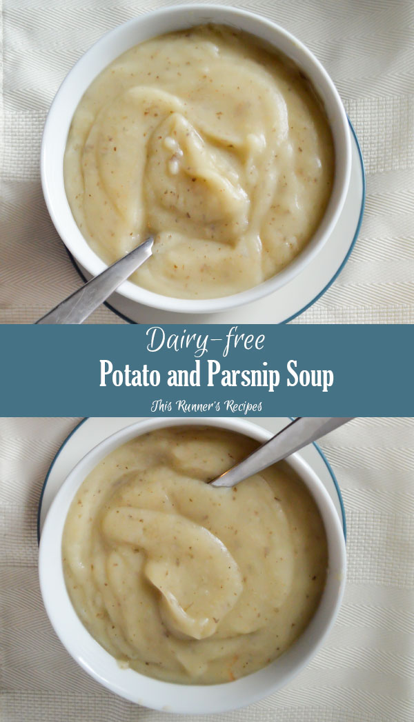 Potato and Parsnip Soup {Dairy-free}