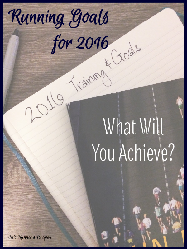 Running Goals for 2016: What Will You Achieve?