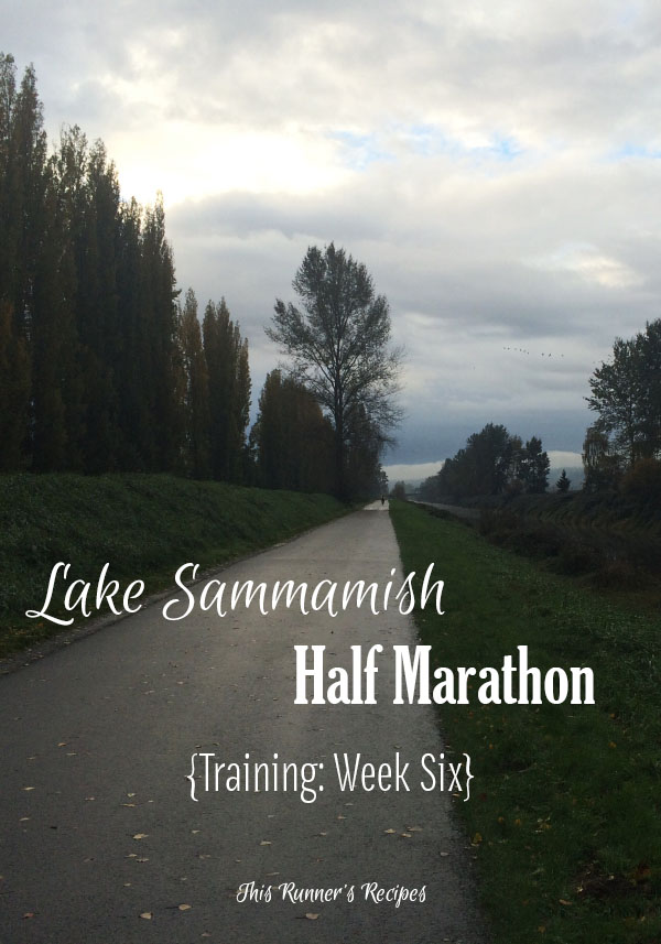 Mile Markers: Lake Sammamish Half Marathon Training Week 6