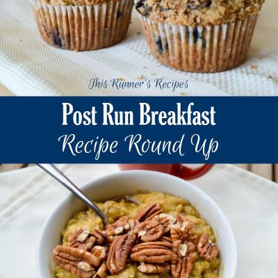 Post Run Breakfast Recipes Round Up