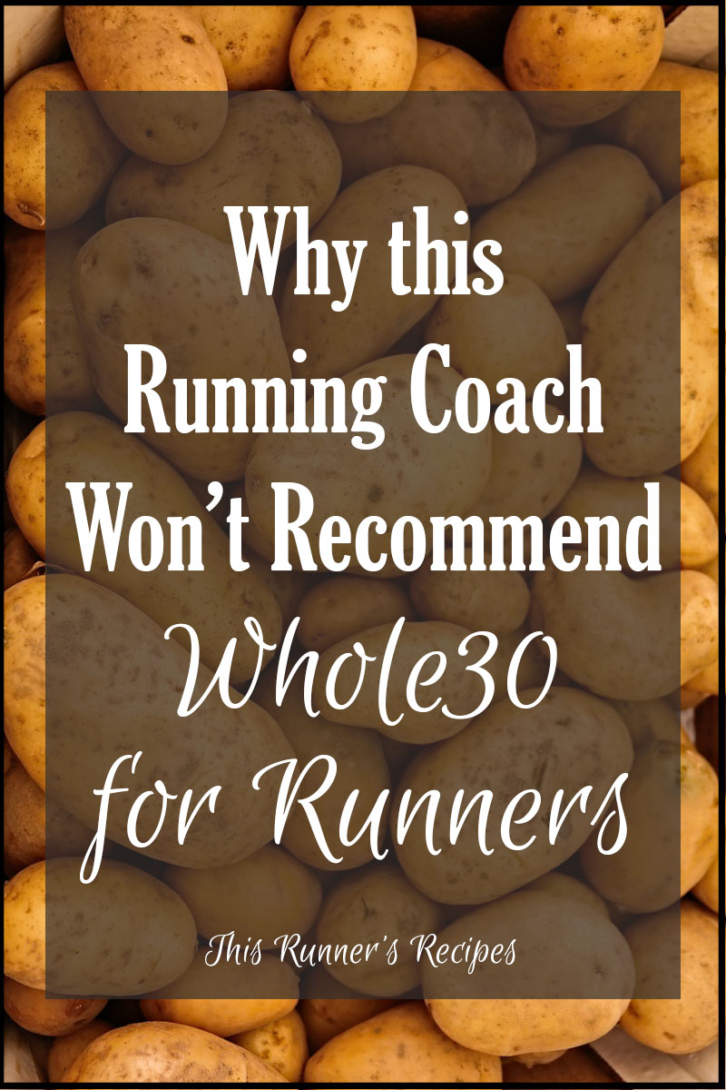 Why This Running Coach Won't Recommend Whole30 for Runners