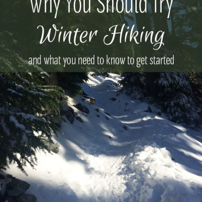 5 Reasons You Should Try Winter Hiking