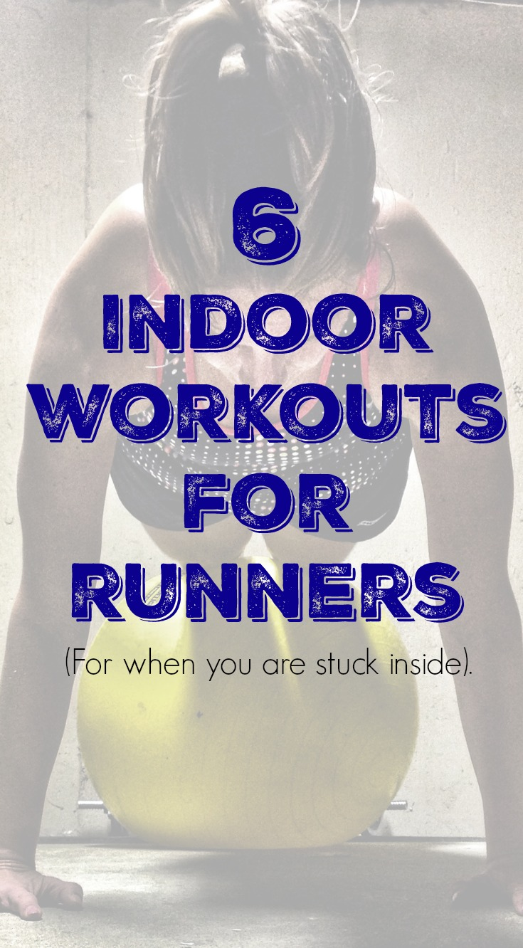 Check out these 6 indoor workouts for runners the next time you need a quick sweat session while stuck inside.