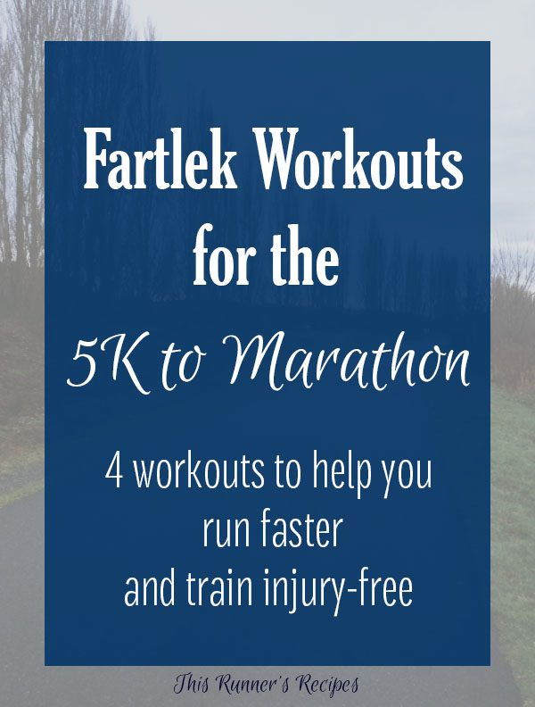 Fartlek Workouts for the 5K to Marathon