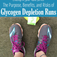 Glycogen Depletion Runs: The Purpose, the Benefits, and the Risks