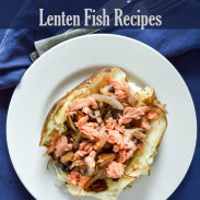 Lenten Fish Recipes: 30 Healthy and Delicious Seafood Meals